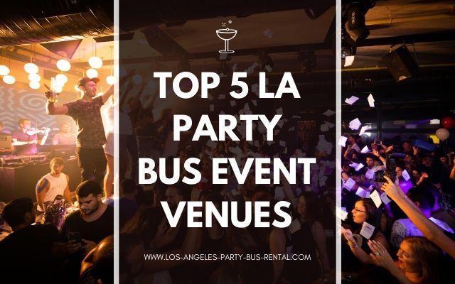 Blog Header - Top 5 LA Party Bus Event Venues